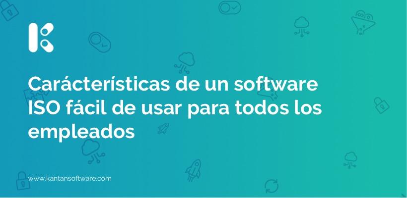caracteristicas-software-facil-usar-empleados