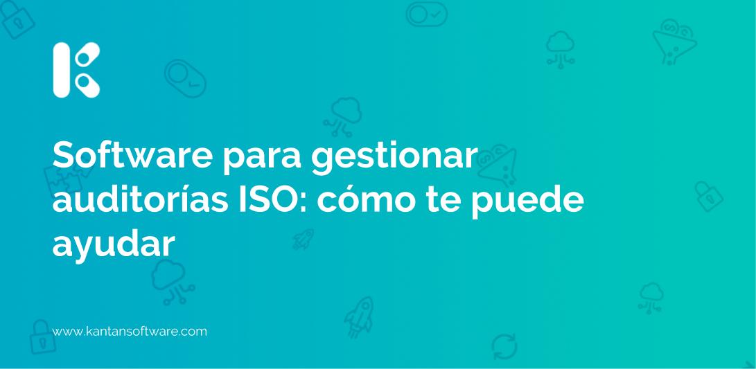 Software para gestionar auditorías ISO
