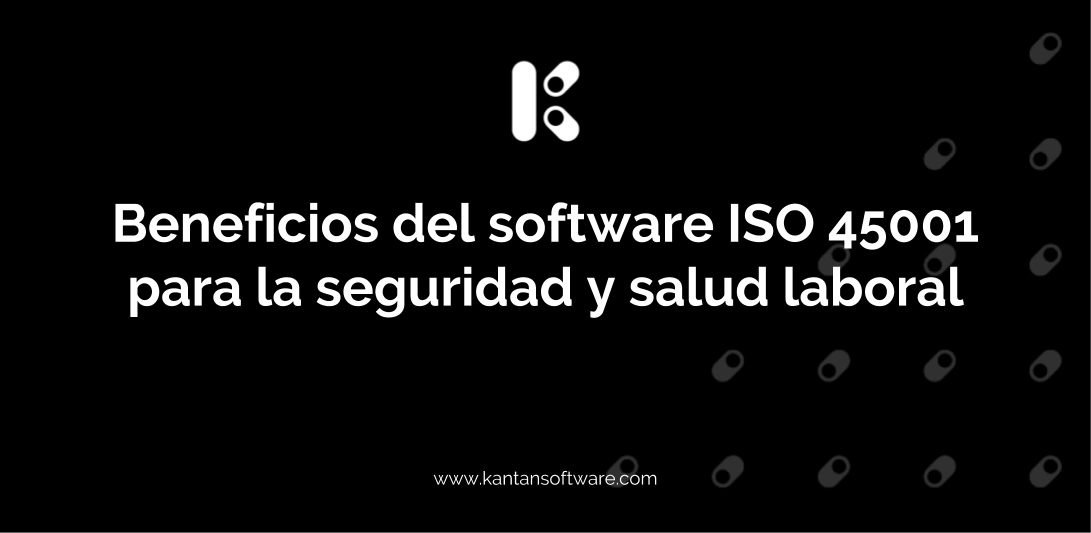 Beneficios del software ISO 45001