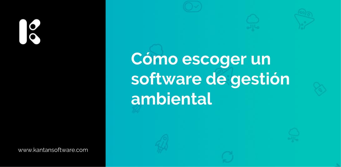 escoger un software de gestión ambiental