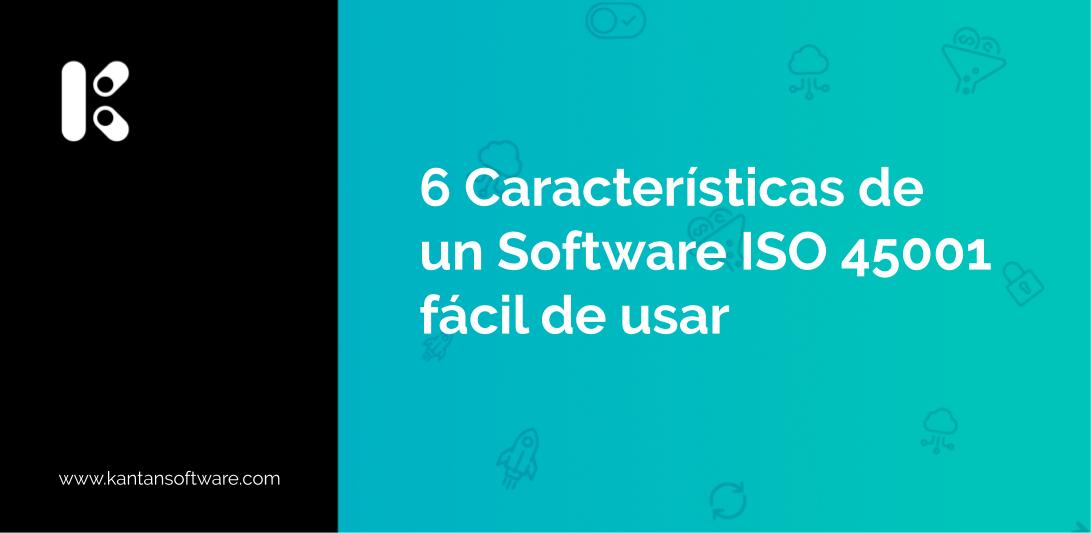 Software ISO 45001 fácil de usar