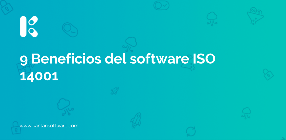 Beneficios del software ISO 14001