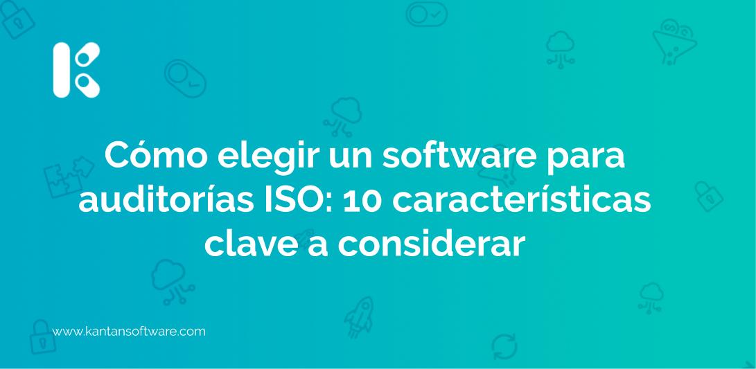 elegir un software para auditorías ISO