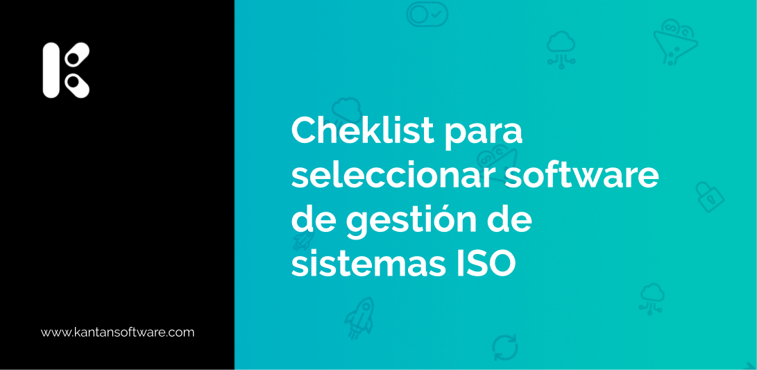 seleccionar un software de gestión de sistemas ISO