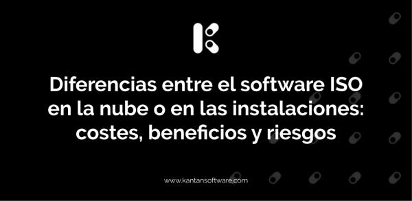 software ISO en la nube o en las instalaciones