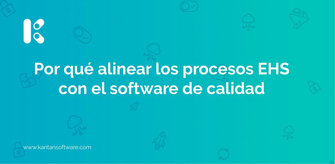 alinear los procesos EHS con el software de calidad