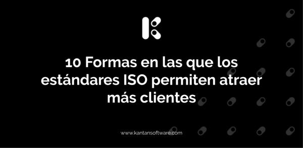 los estándares ISO permiten atraer más clientes