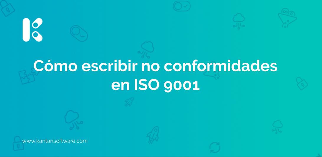 escribir no conformidades en ISO 9001