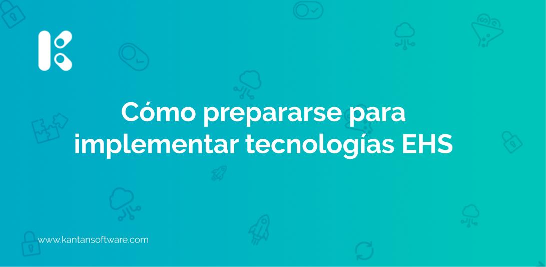 implementar tecnologías EHS