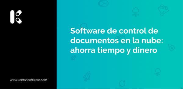 Software de control de documentos en la nube