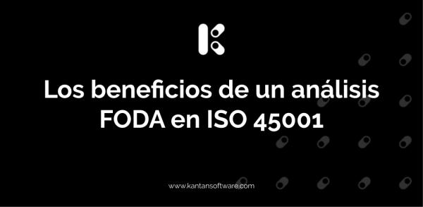 análisis FODA en ISO 45001