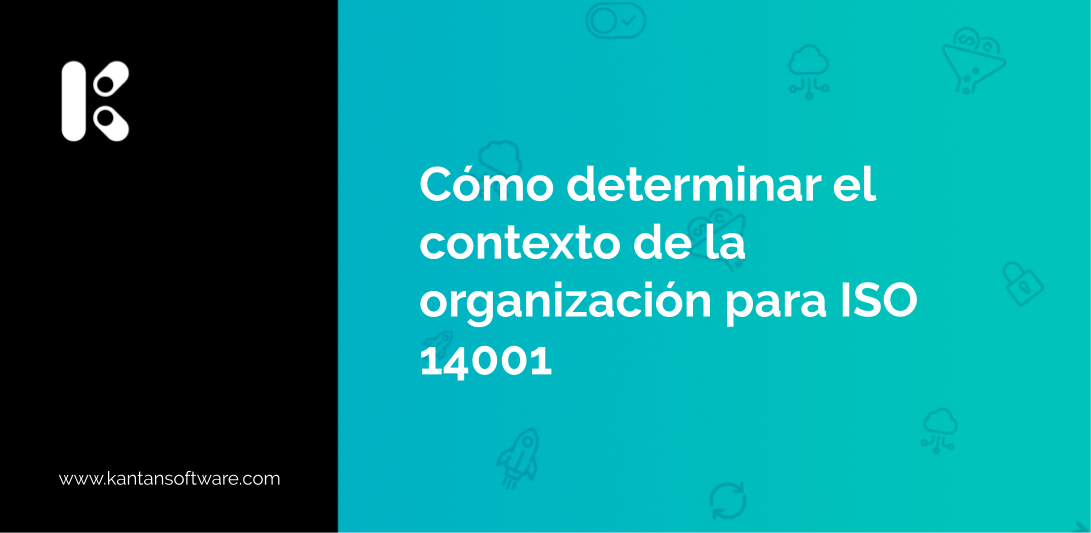determinar el contexto de la organización para ISO 14001